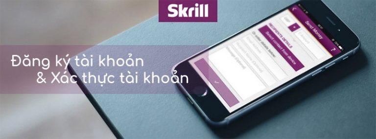 Đăng ký ví điện tử Skrill cực kỳ đơn giản